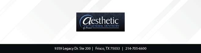 Aesthetic General Dentistry of Frisco